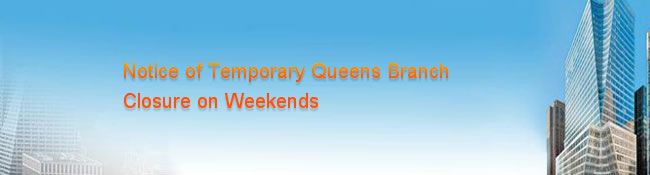 Notice of Temporary Queens Branch Closure on Weekends.jpg